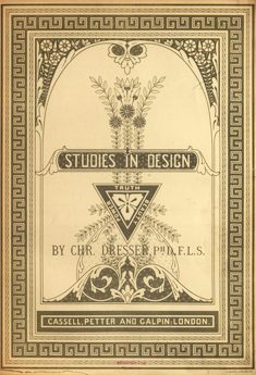 http://historicaldesign.com/wp-content/uploads/2014/11/studies-in-design-truth-beauty-power-by-c-dresser-phd-circa-1876-698x1024.jpg